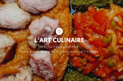 Article : L'art Culinaire : Spécialités du terroir