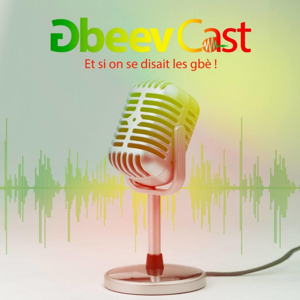 Gbeev'Cast podcasts africains à écouter en Afrique