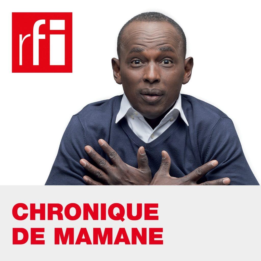 Chronique de Mamane podcasts africains à écouter en Afrique