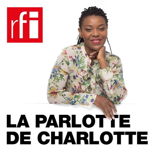 La parlotte de Charlotte africains à écouter en Afrique