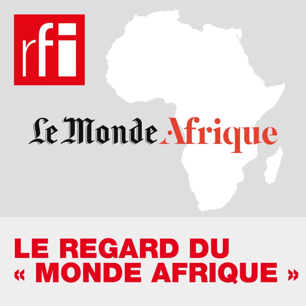 Le regard du Monde Afrique podcasts africains à écouter en Afrique
