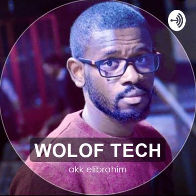 Wolof Tech podcasts africains à écouter en Afrique