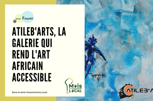 Article : Atileb'art, la galerie qui rend l'art africain accessible