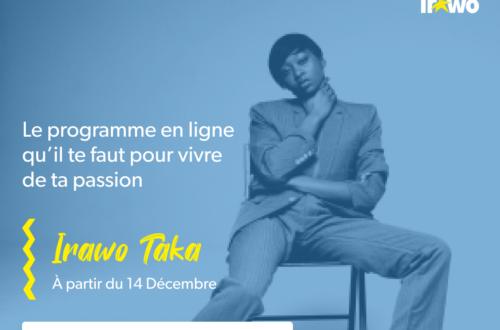 Article : Irawo Taka, un programme pour commencer à vivre de votre talent