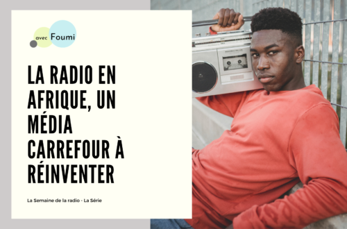 Article : La radio en Afrique, un «média carrefour» à réinventer