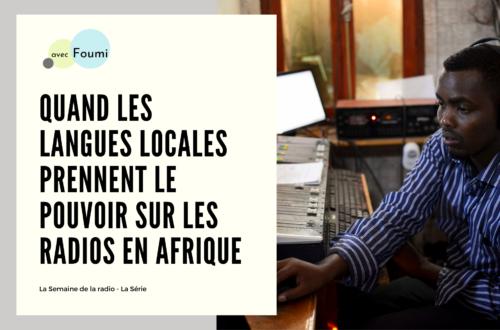 Article : Quand les langues locales prennent le pouvoir sur les radios en Afrique