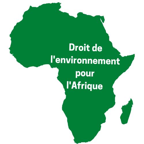 droit de l'environnement pour l'afrique blogs africains francophones à lire