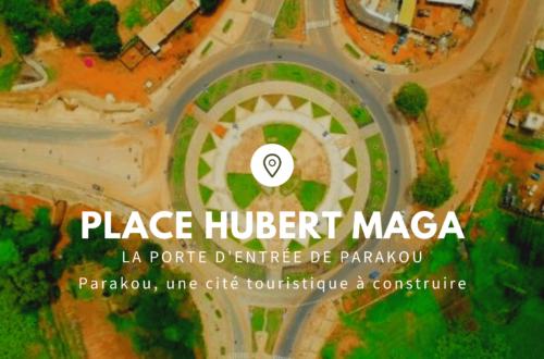 Article : Place Hubert Maga, la porte d'entrée de Parakou