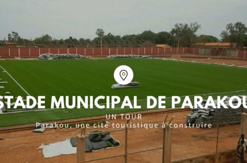 Article : Un tour au Stade Municipal de Parakou